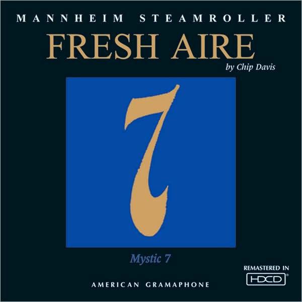 Mannheim Steamroller Fresh Aire 7